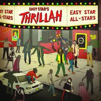 Easy Star's Thrillah — Easy Star All-Stars
