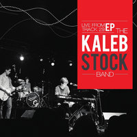 Live from Track29 — Kaleb Stock