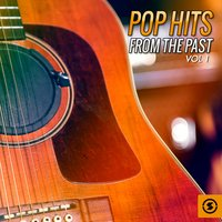 Pop Hits From The Past, Vol. 1 — сборник