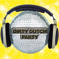 Dirty Dutch Party — сборник