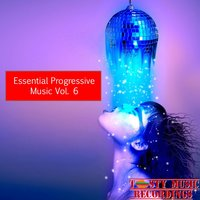 Essential Progressive Music, Vol. 6 — Alex Tasty