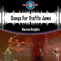 Songs for Traffic Jams — Barron Knights
