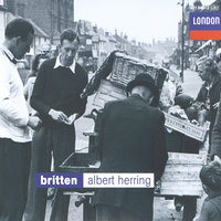 Britten: Albert Herring — Бенджамин Бриттен, English Chamber Orchestra, Sir Peter Pears