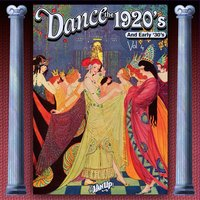 Dance the 1920s and Early 1930s, Vol. 4 — сборник