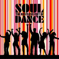Restless Feet Of Soul Dance — сборник
