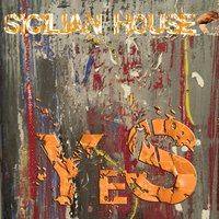 Yes — Sicilian House