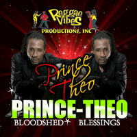 Bloodshed & Blessings — Prince Theo
