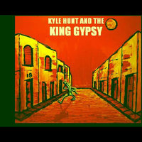 KHKG - EP — Kyle Hunt and the King Gypsy