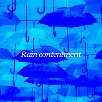 Rain Contentment — Rain Sleep