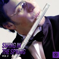Swing in the Spring, Vol. 3 — сборник