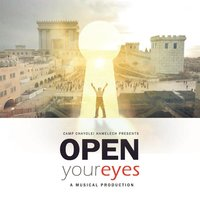 Open Your Eyes — Camp Chayolei Hamelech