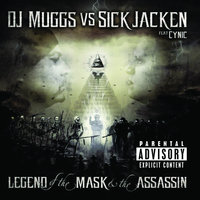 The Legend Of The Mask & The Assasin — Sick Jacken, DJ Muggs