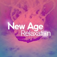 New Age Relaxation — New Age, Relax & Relax, Peaceful Music