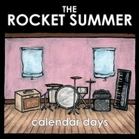 Calendar Days — The Rocket Summer