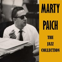 The Jazz Collection — Marty Paich