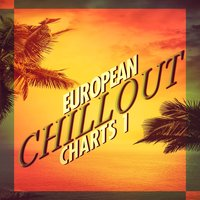 European Chillout Charts, Vol. 1 — сборник