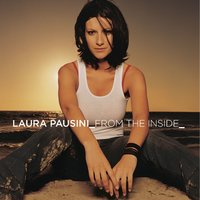 From the inside — Laura Pausini