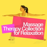 Massage Therapy Collection for Relaxation — Massage Therapy Relaxation