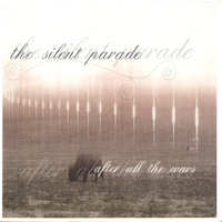 After all the Wars — Silent Parade