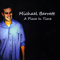 A Place in Time — Michael Barrett