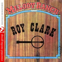 Melody Ranch Featuring Roy Clark — сборник