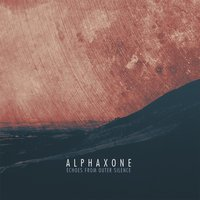 Echoes from Outer Silence — Alphaxone