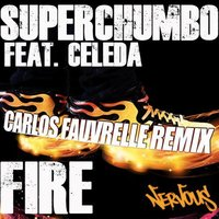 Fire — Superchumbo