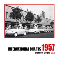 International Charts: 1957, Vol. 1 — сборник