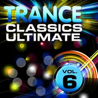 Trance Classics Ultimate, Vol. 6 — сборник