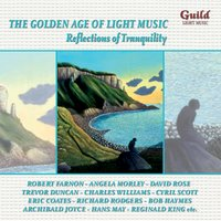 The Golden Age of Light Music: Reflections of Tranquility — London Promenade Orchestra, Richard Rodgers, Oscar Hammerstein II, Al Hoffman, David Rose