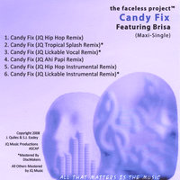 Candy Fix (feat. Brisa) - EP — The Faceless Project