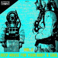 Deep House for Your Body & Soul, Vol. 2 — сборник