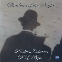 Shadows of the Night — D.L. Byron