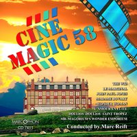 Cinemagic 58 — Philharmonic Wind Orchestra, Marc Reift Orchestra