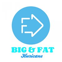 Huricane — Big & Fat
