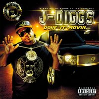 Doin' It Movin 2 — J-Diggs