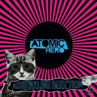 Adrenaline Injection — Atomic Hero