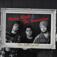 The Special EP — Harry Right & The Wannabees
