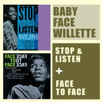 Stop & Listen + Face to Face — Grant Green, Baby Face Willette