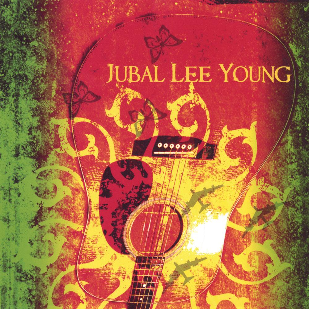 Jubal Lee Young - Jubal Lee Young