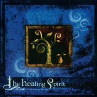 The Healing Spirit — Diane Arkenstone