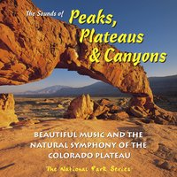 The Sounds of Peaks, Plateaus & Canyons — сборник