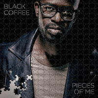 Pieces Of Me — Black Coffee