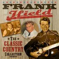 The Classic Country Collection — Frank Ifield