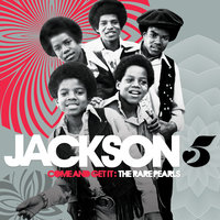 Come And Get It: The Rare Pearls — Jackson 5