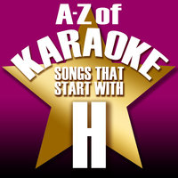 "A-Z of Karaoke - Songs That Start with ""H"" — Karaoke Collective"