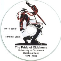 The Pride of Oklahoma 1971-1988 — University of Oklahoma Bands, Gene Thrailkill