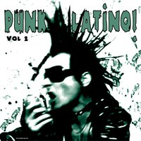 Punk Latino Vol. 2 — Varios