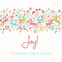 The Essential Christmas Collection: Joy!, Vol. 3 — сборник