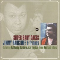 Super Baby Cakes — Jimmy Radcliffe & Friends